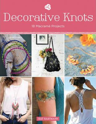 Decorative Knots: 18 Macrame Projects