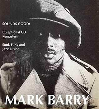 SOUNDS GOOD: Exceptional CD Remasters - Soul, Funk and Jazz Fusion