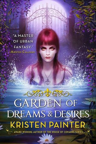Book Review: Kristen Painter's Garden of Dreams & Desires