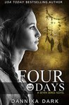 Four Days by Dannika Dark