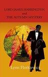 Lord James Harrington and the Autumn Mystery (Lord James Harrington #4)
