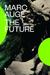 The Future (Futures #2)