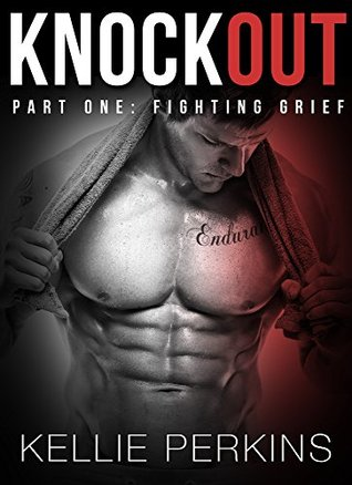 Fighting Grief (Knockout, #1)