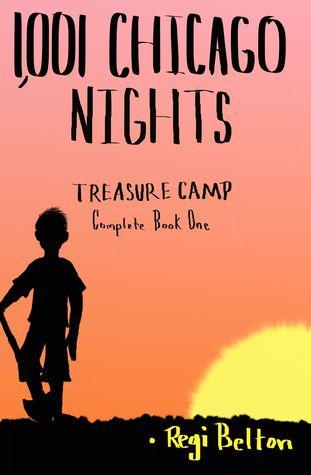 1,001 Chicago Nights Treasure Camp Complete Book One Descargas de libros gratuitos más populares