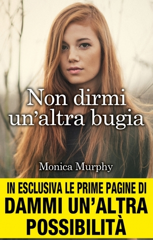 Non dirmi un'altra bugia (One Week Girlfriend, #1)