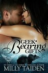 Geek Bearing Gifts (Paranormal Dating Agency, #2)