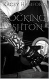 Rocking Ashton (The Rocking Series, #4)
