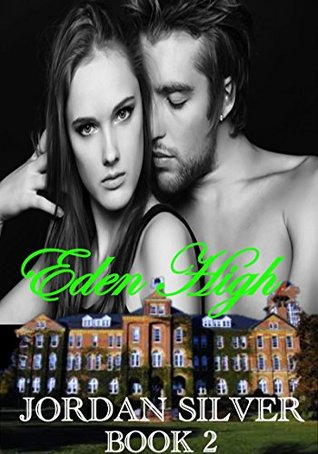 Eden High, Book 2