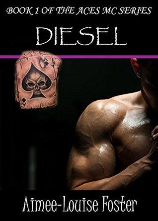 Diesel (Aces MC, #1)