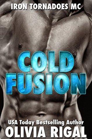 Cold Fusion (Iron Tornadoes MC, #3)