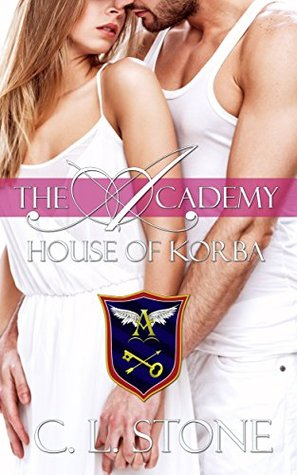 House of Korba by C.L. Stone