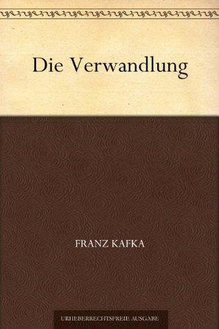 Die Verwandlung  por Franz Kafka
