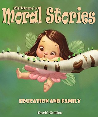 Children's Moral Stories: Education and Family