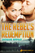 The Rebel's Redemption (Wounded Hearts #2)