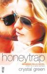 Honeytrap by Crystal Green