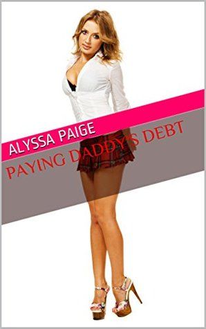 Paying Daddy's Debt