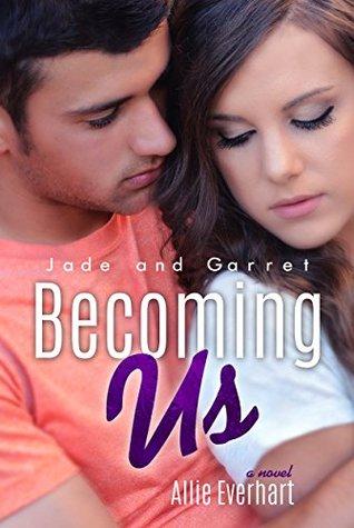Becoming Us (Jade, #7)