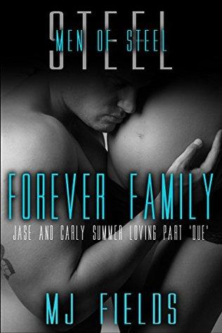 Forever Family(Men of Steel 4.5)