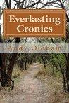 Everlasting Cronies