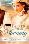 Fairer Than Morning (Saddler's Legacy, #1)