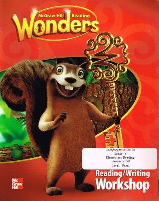 Mcgraw-hill Reading Wonders : Ccss Reading/Language Arts Program