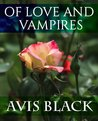 Of Love and Vampires (Wound of the Rose, #1)