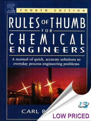 Rules of Thumb for Chemical Engineers, 4th Edition