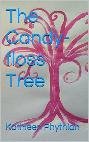 The Candy-floss Tree (Life on Belles Haven. Book 1)