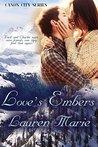 Love's Embers (Canon City, #1)