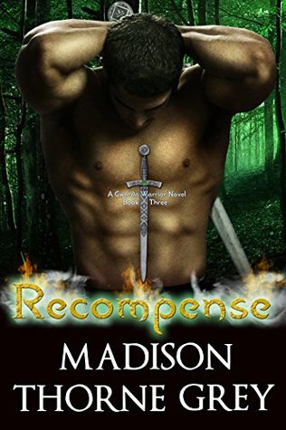 Recompense (Gwarda Warriors #3)