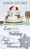 Late for the Wedding by Barbara Edwards