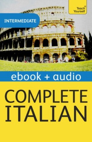 Complete Italian (Learn Italian with Teach Yourself): Enhanced eBook: New edition (Teach Yourself Audio eBooks)