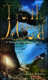 The Truth about Mud (Mangleblood Rose #1)