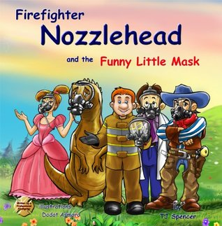 Firefighter Nozzlehead and the Funny Little Mask