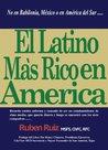El Latino Mas Rico en America