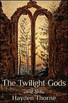 The Twilight Gods