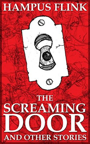 The Screaming Door and Other Stories