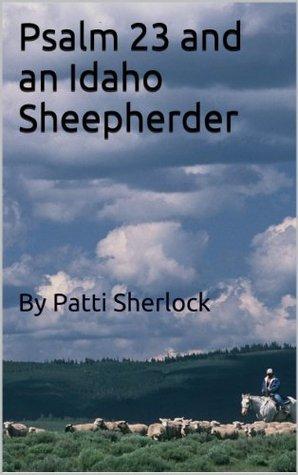 Psalm 23 and an Idaho Sheepherder