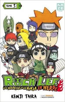Rock Lee - Les péripeties d'un ninja en herbe (Rock Lee #3)