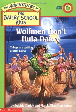 Wolfmen Don't Hula Dance by Debbie Dadey