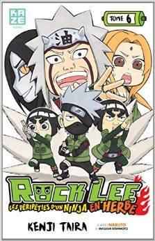 Rock Lee - Les péripeties d'un ninja en herbe (Rock Lee #6)