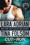 Cut and Run by Lara Adrian