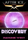 After Ice: Discovery