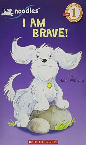 I Am Brave! (Level 1 Reader)