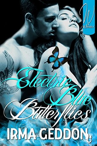 Electric Blue Butterflies (Will o' the Wisp Book 1)