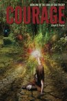 Courage (The Lions of God Trilogy #1)