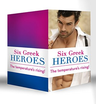 Six Greek Heroes: The Greek Tycoon's Convenient Mistress / The Greek's Innocent Virgin / The Greek's Forbidden Bride ... Bridal Bargain / The Antonides Marriage Deal
