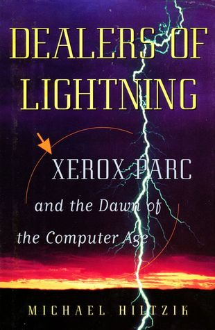 XEROX-PARC and the Dawn of the Computer Age - Michael A. Hiltzik
