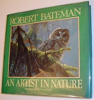 Robert Bateman; an Artist In Nature