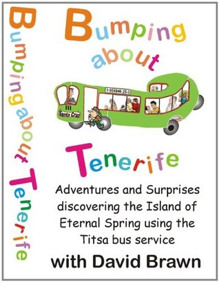 Bumping About Tenerife - Adventures on the Titsa Bus Service